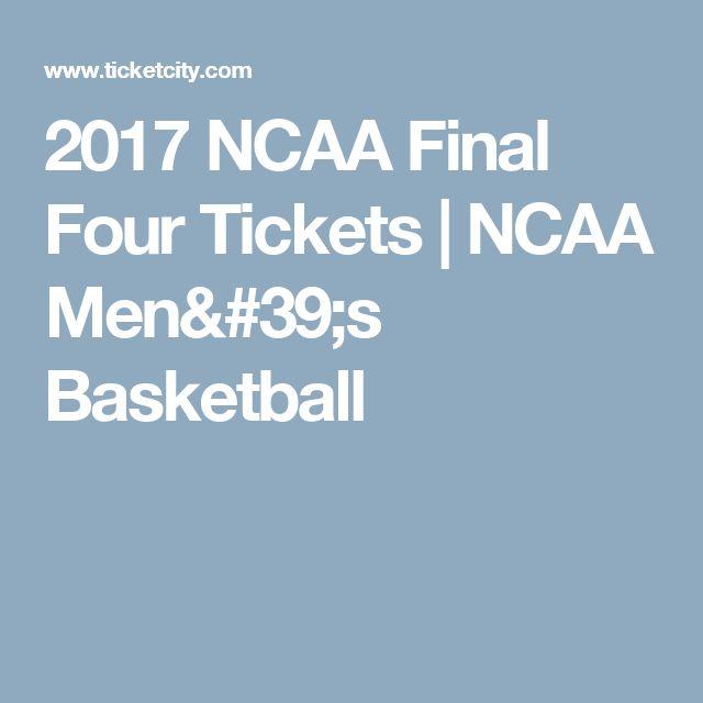 2017 NCAA Final Four Tickets   NCAA Men's Basketball
