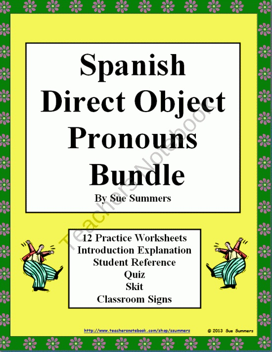 spanish direct object pronouns bundle 12 practice worksheets skit quiz reference and class. Black Bedroom Furniture Sets. Home Design Ideas
