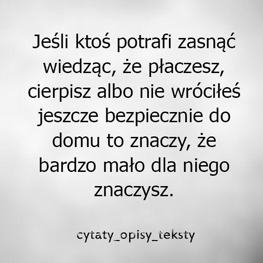 """Polubienia: 4,876, komentarze: 8 – Cytaty Opisy Teksty (@cytaty_opisy_teksty) na Instagramie: """"#cytaty_opisy_teksty #cytaty #opisy #teksty #polska #poland #warszawa #kraków #wrocław #płock…"""""""