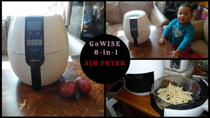 New Mommy Bliss ♥: Why we chose to go Air Fryer! GoWISE USA 8-in-1 Electric Air Fryer Review + Coupon Code.