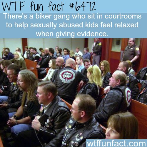 Biker Gang that sits in courtrooms - WTF fun facts