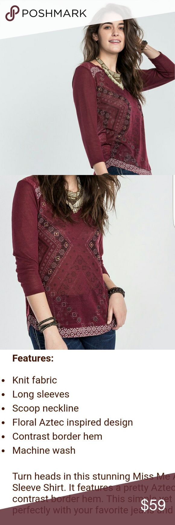 🔥LOWEST PRICE🔥 NEW Miss Me Aztec Top 🔥LAST DAY TO BUY THIS ITEM🔥 Brand new with tags Miss Me Red Wine Long Sleeve Aztec Top  Flattering fit. Perfect addition to any wardrobe; Casual, Boho, Chic, Coachella, festival, and more. Further description in picture 3  No trades Miss Me Tops Tees - Long Sleeve