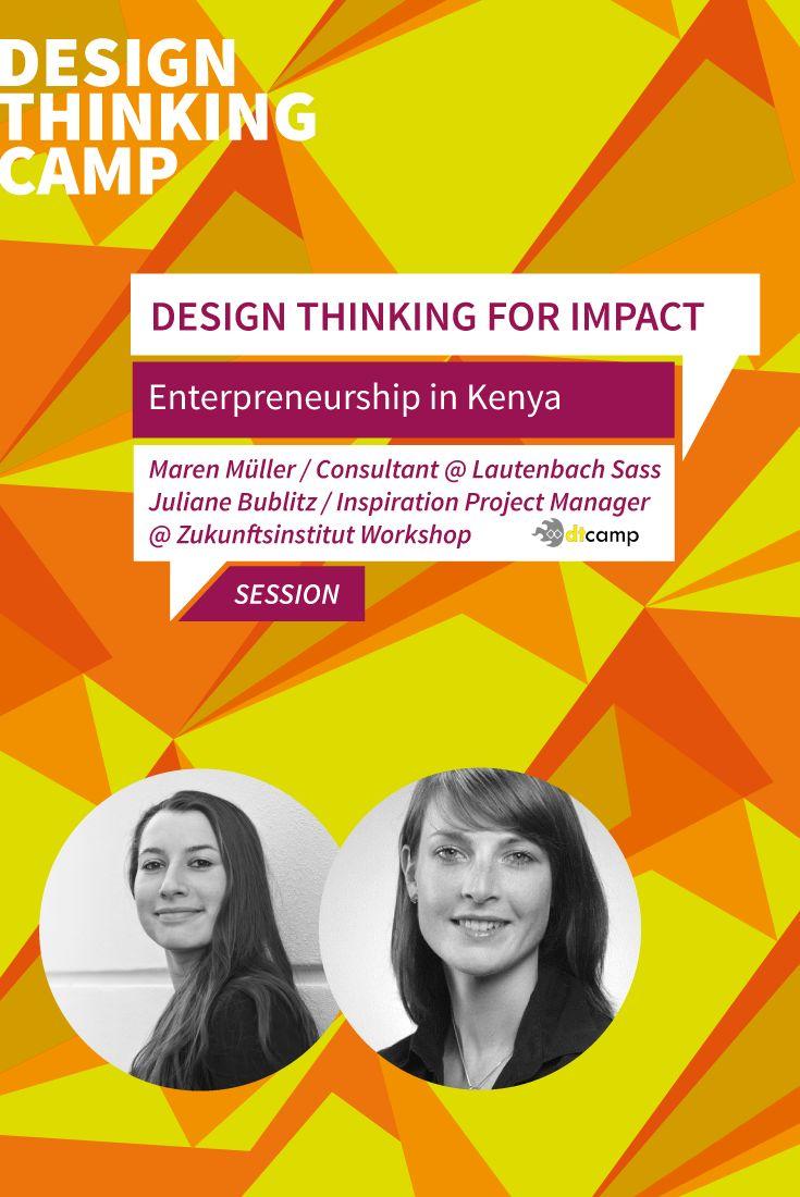 Maren Müller & Juliane Bublitz: Design Thinking for Impact - Entrepreneurship in Kenya