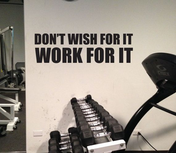 Motivational Gym Wall Decor, DON'T WISH FOR IT, WORK FOR IT. Available from JandiCo Graphix on Etsy