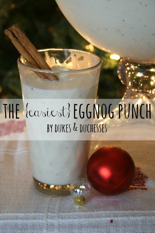 The Easiest Eggnog Punch - Dukes and Duchesses