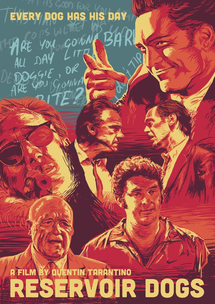 "Reservoir Dogs - ""Every Dog has his Day"" movie poster by AJASC on deviantART #GangsterMovie #GangsterFlick"