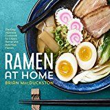 Ramen at Home: The Easy Japanese Cookbook for Classic Ramen and Bold New Flavors by Brian MacDuckston (Author) #Kindle US #NewRelease #Nonfiction #eBook #ad