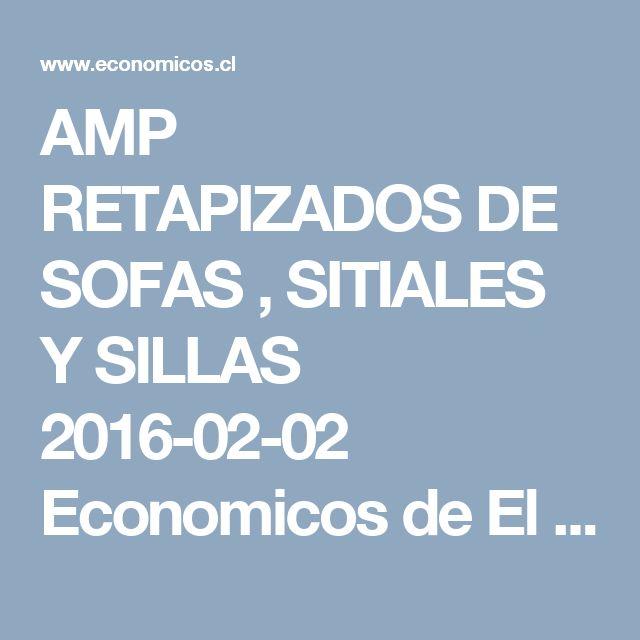 AMP RETAPIZADOS DE SOFAS , SITIALES Y SILLAS  2016-02-02 Economicos de El Mercurio