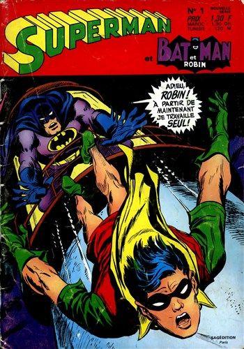 Superman et Batman et Robin n°1 est un album de bande dessinée ou comics, édité par les éditions SAGEDITION - Comics-France.com