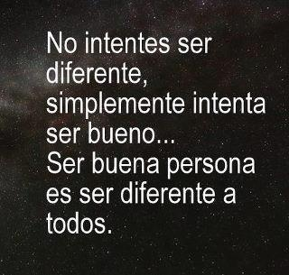No intentes ser diferente...