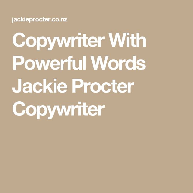 Copywriter With Powerful Words Jackie Procter Copywriter