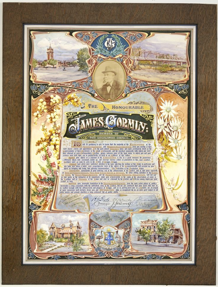 An illuminated address to The Honourable James Gormly on behalf of the subscribers to the Executive [of the electorate of Murrumbidgee and Wagga, on the occasion of his] translation to the Legislative Council, April 1905. Artwork by John Sands, Sydney. From the Mitchell Library, State Library of New South Wales : http://www.acmssearch.sl.nsw.gov.au/search/itemDetailPaged.cgi?itemID=448172