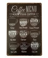 ERLOOD Coffee Menu Know Your Coffee Tin Sign Wall Retro Metal Bar Pub Po... - $21.99