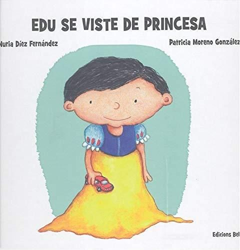 Edu se viste de princesa / Nuria Díez Fernández ; Patricia Moreno González [NOVIDADES OUTUBRO] Stories For Kids, Winnie The Pooh, Disney Characters, Fictional Characters, Disney Princess, Books, Victoria, Ideas, Products