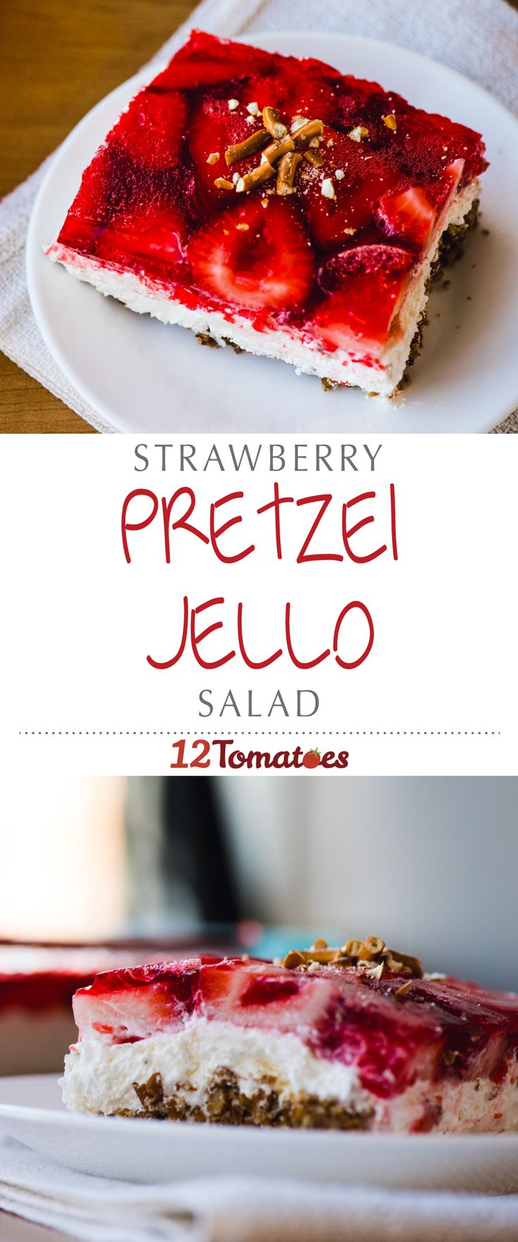 Strawberry Pretzel Jello Salad | For this 'salad' we used strawberry jello and fresh strawberries, a thick layer of sweet cream cheese, and a pretzel crust, for just a little salty crunch that pairs perfectly with the creamy and fruity layers above.