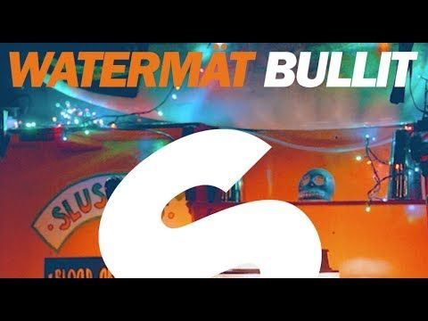 ▶ Watermät - Bullit (Original Mix) - YouTube