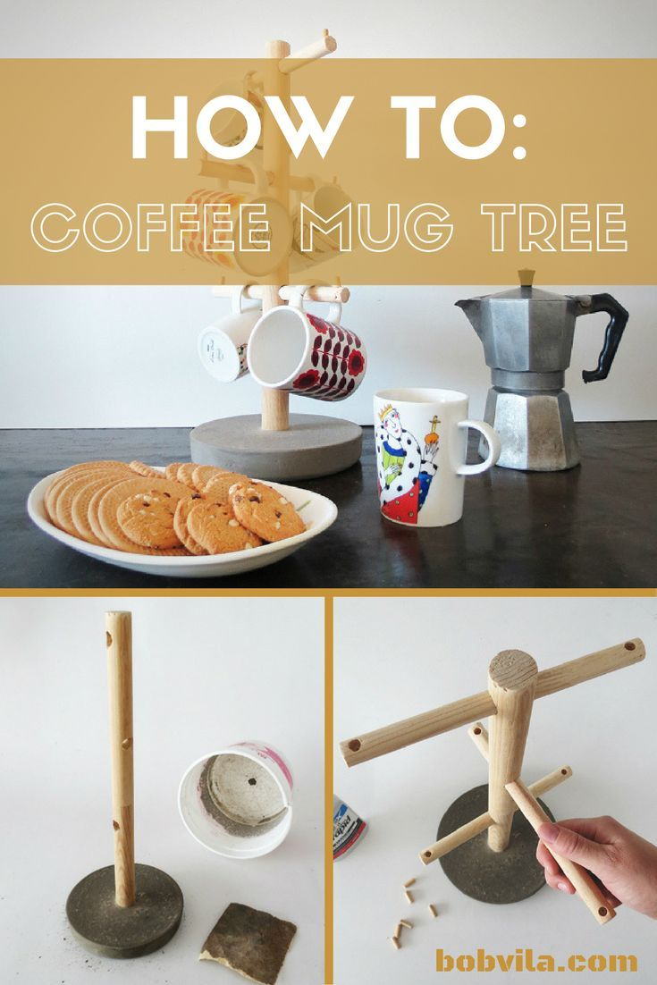 "Clear the clutter from your counter by making this adorable and easy DIY coffee mug tree. 1. Cut a large dowel for the stem, and 3 smaller dowels for the ""branches,"" of your mug tree. 2. Drill holes in the stem for the smaller dowels to slide through. Click for the full tutorial."