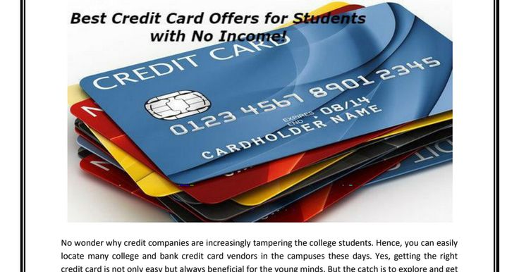 Best credit card offers for students with no income!