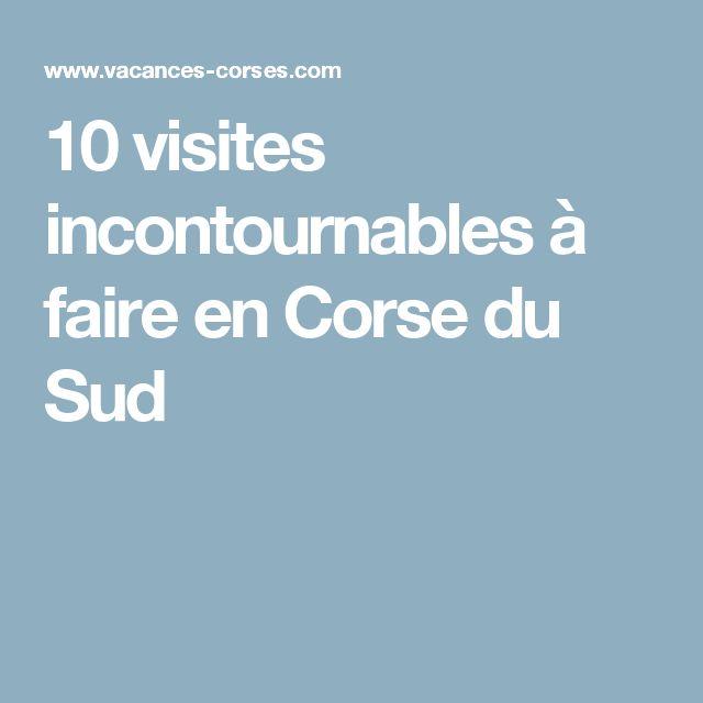 10 visites incontournables à faire en Corse du Sud