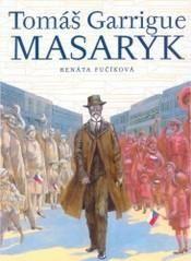 Tomáš Garrigue Masaryk   ČTEnářův SYmpatický RÁDce