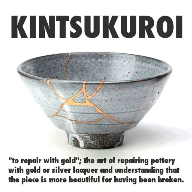 Kintsugi- The Japanese artform of repairing 'broken' pottery with ...