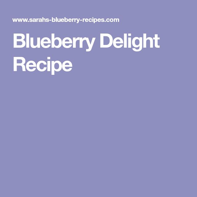 Blueberry Delight Recipe