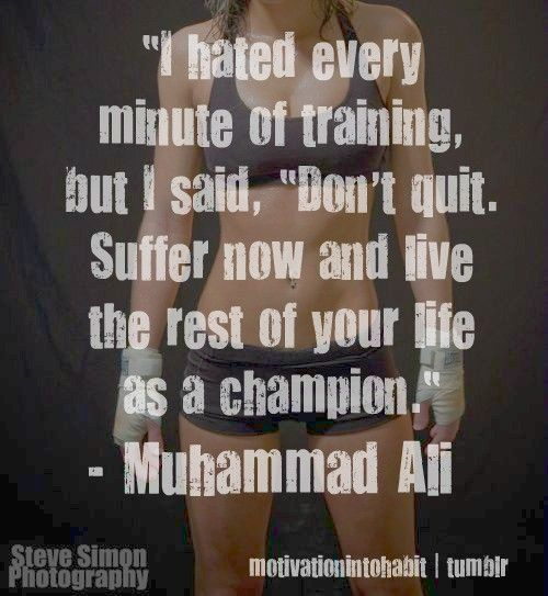 <3: Muhammad Ali, Don T Quit, Fitness Quote, Life, Inspiration, Quotes, Weight Loss, Fitness Motivation, Workout