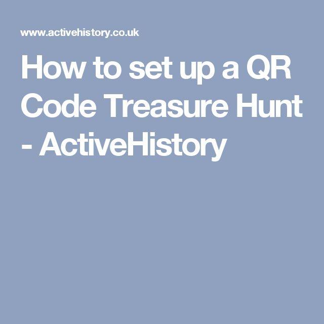 How to set up a QR Code Treasure Hunt - ActiveHistory