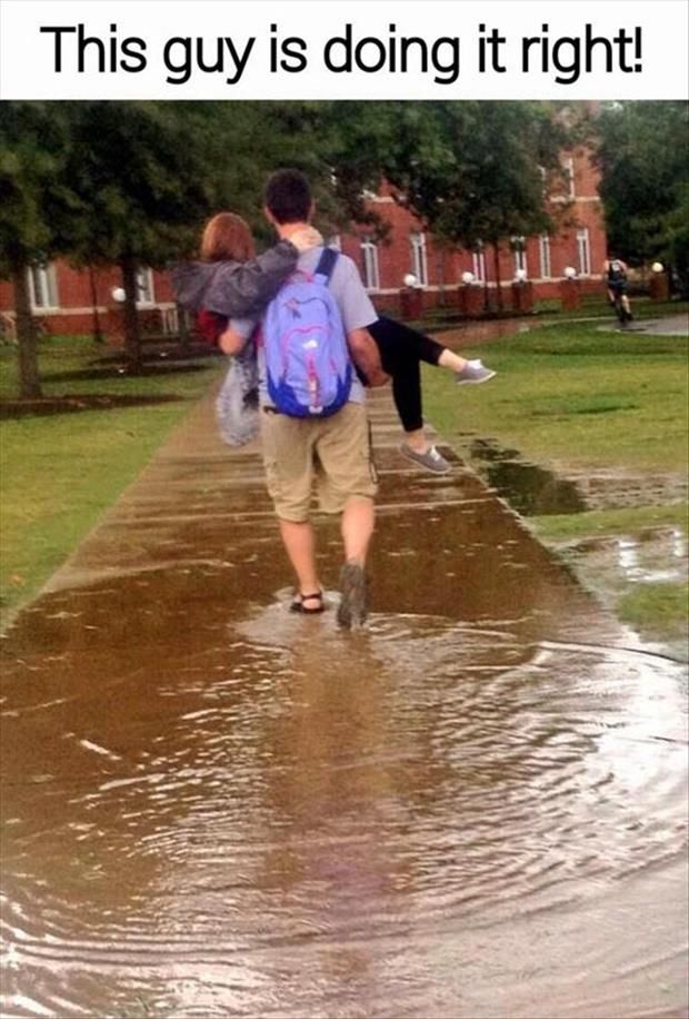 This guy is doing it right - #Chivalry guy carrying his girl across a flooded area   re-pinned to https://www.pinterest.com/wfpblogs/the-perfect-gentleman/