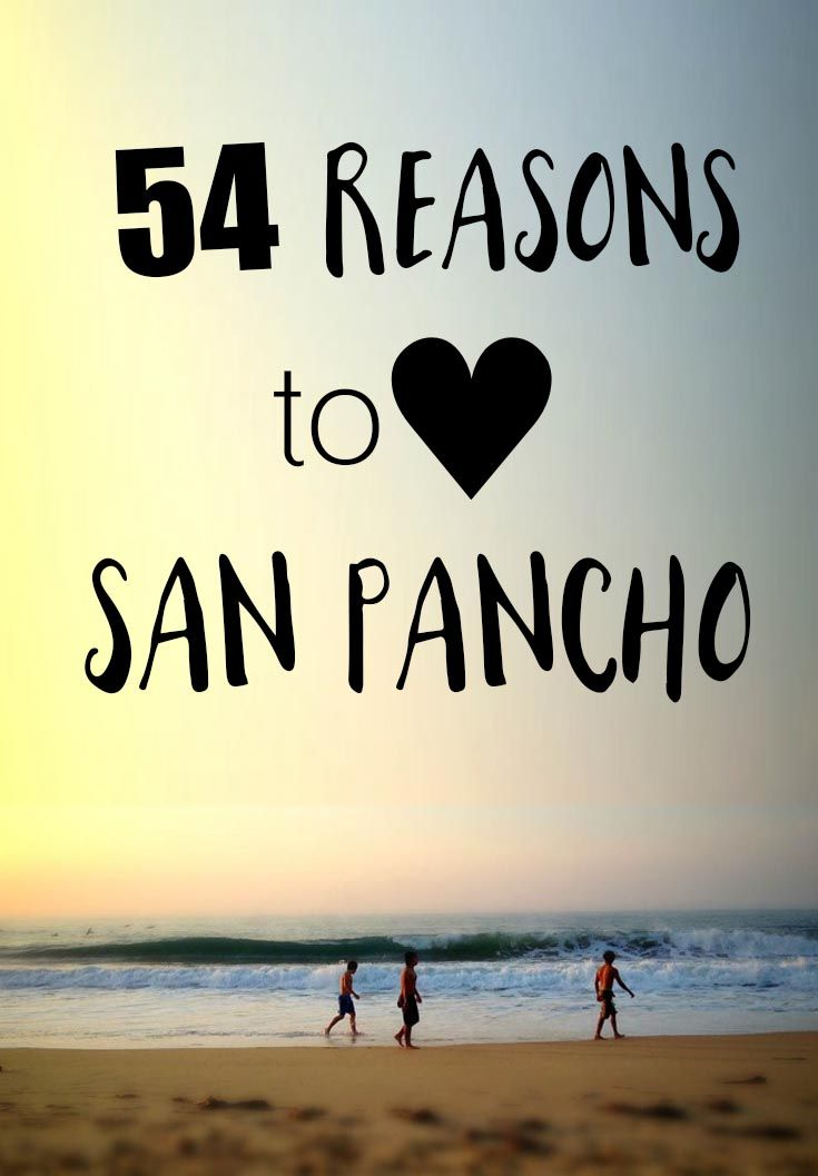 54 Reasons to love San Pancho, Mexico | A beautiful beach town on Mexico's Pacific Coast