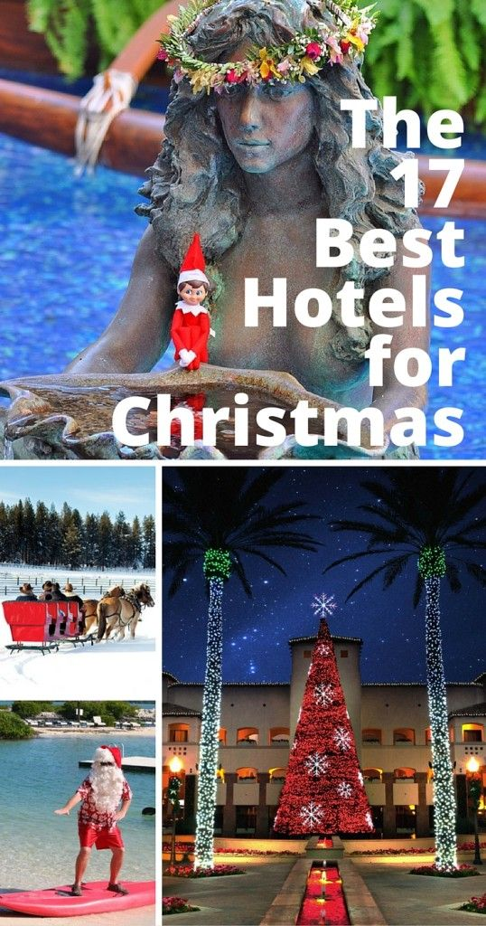 The best Christmas hotels for a beach, city, ski, or Disney World vacation