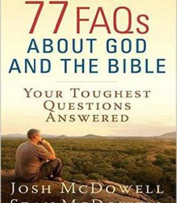 77 Faqs About God And The Bible PDF