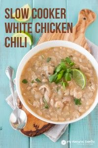 Slow Cooker White Chicken Chili Recipe {Clean Eating, Gluten Free, Dairy Free} | My Natural Family