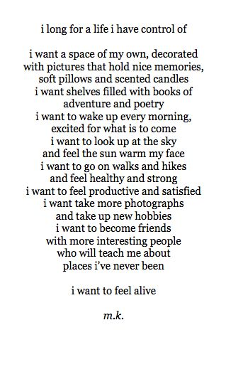 i want to feel alive.
