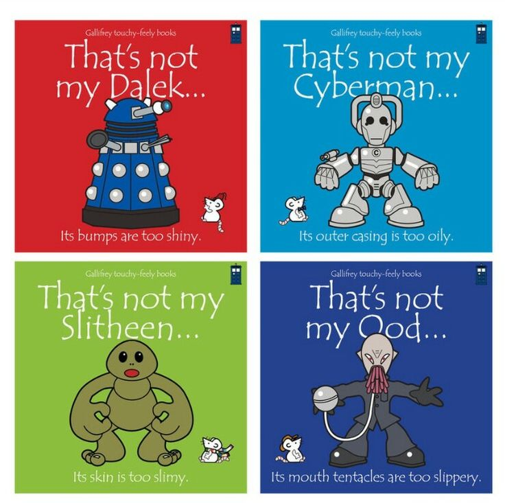Baby doctor who books, it will probably freak them out