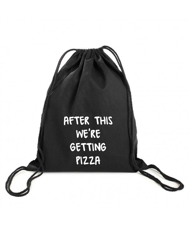 f0cb3ba29a2b After This Pizza Backpack Gym Bag Drawstring Swim Tumblr Funny ...