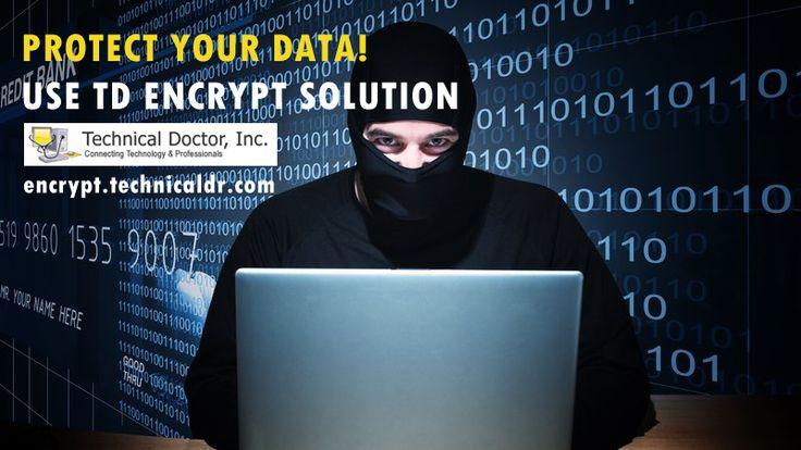 Protect Your Data http://encrypt.technicaldr.com/