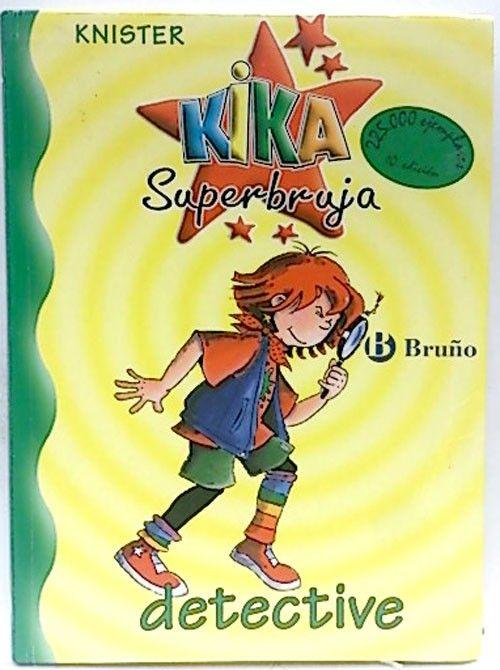 Aprende a ser un gran aventurero con las aventuras de Kika superbruja detective