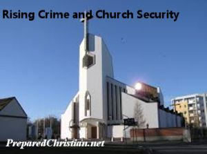 Rising Crime and Church Security