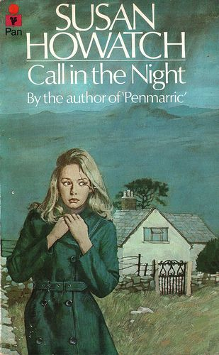 Call In the Night by Susan Howatch. Pan 1975. by pulpcrush, via Flickr