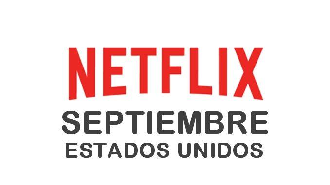 Estrenos de Netflix en Estados Unidos para Septiembre 2017 - http://netflixenespanol.com/2017/08/30/estrenos-netflix-estados-unidos-septiembre-2017/