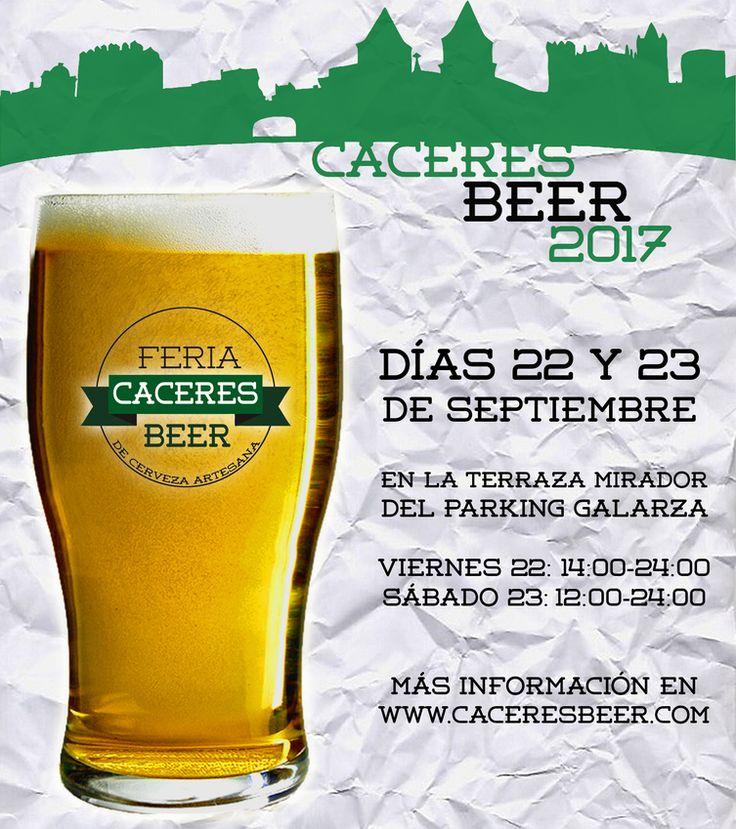 Cáceres Beer 2017.- IV Edición del evento dedicado a la cerveza artesana regional y nacional que se celebrará en la Terraza Mirador del Parking Galarza en Cáceres los días 22 y 23 de Septiembre. ¡Feliz Experiencia! ¡Os Esperamos!