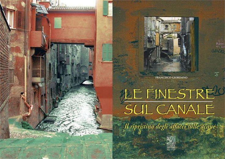 """2011, riedizione della pubblicazione """"Le finestre sul Canale"""" (di Francisco Giordano), in una nuova versione"""