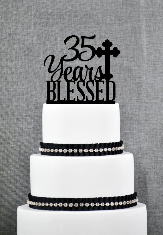 35 Years Blessed Cake Topper Classy 35th Birthday Cake Topper 35th Anniversary Cake Topper- (S247) by ChicagoFactory! Find it now at http://ift.tt/1S777yF!