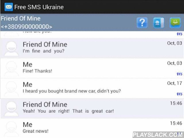 Free SMS Ukraine  Android App - playslack.com , Send sms for free to any Ukraine mobile operator right from your Android Phone!Stop worrying about your sms bills. Free SMS Ukraine sends messages through Internet only. You just need an GPRS, 3G or Wi-Fi connection to send a message to anybody all over Ukraine without spending single cent.No matter if you are on a roaming, just find a free Wi-Fi spot and send unlimited sms without wasting your money.Free SMS Ukraine is a free app, which has a…