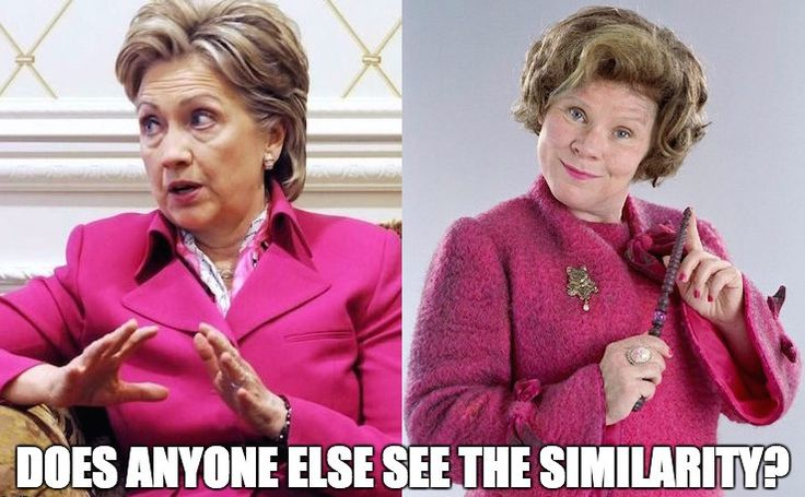 Hillary Clinton, Umbridge, Look at the similarity, they're basically twins.  Politics, Political humor, Harry Potter,