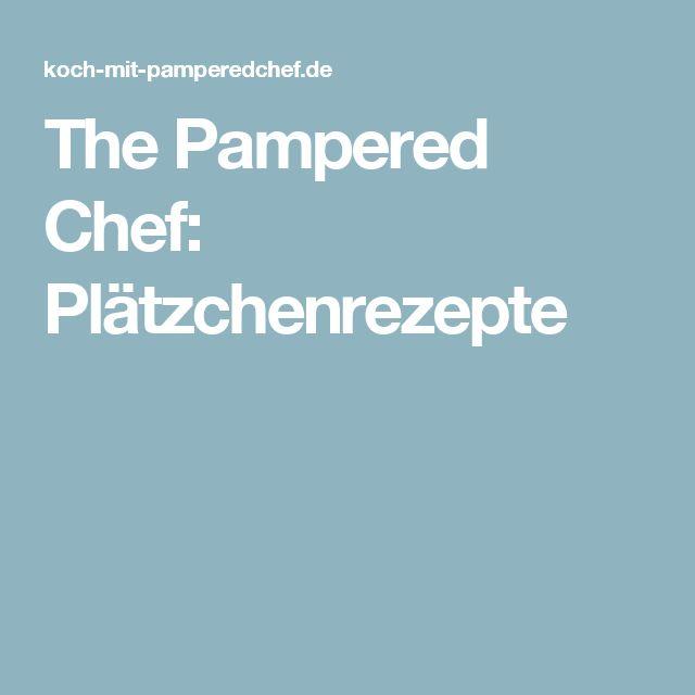 The Pampered Chef: Plätzchenrezepte