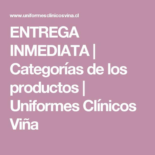 ENTREGA INMEDIATA | Categorías de los productos | Uniformes Clínicos Viña