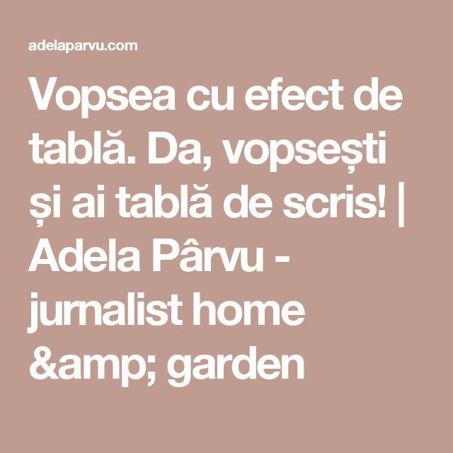 Vopsea cu efect de tablă. Da, vopsești și ai tablă de scris! | Adela Pârvu - jurnalist home & garden