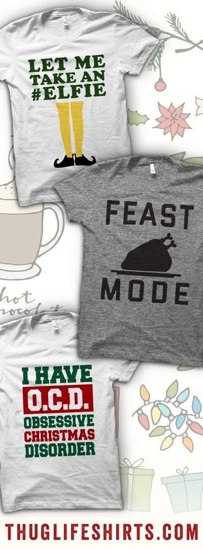 Shop our Holiday collection! Shirts from Christmas Humor to Santa to your favorite Christmas Movies!